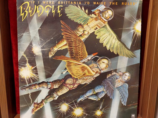 Budgie ‎– If I Were Brittania I'd Waive The Rules
