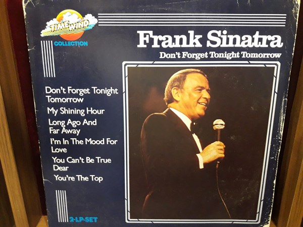 FRANK SINATRA - DON'T FORGET TOMORROW