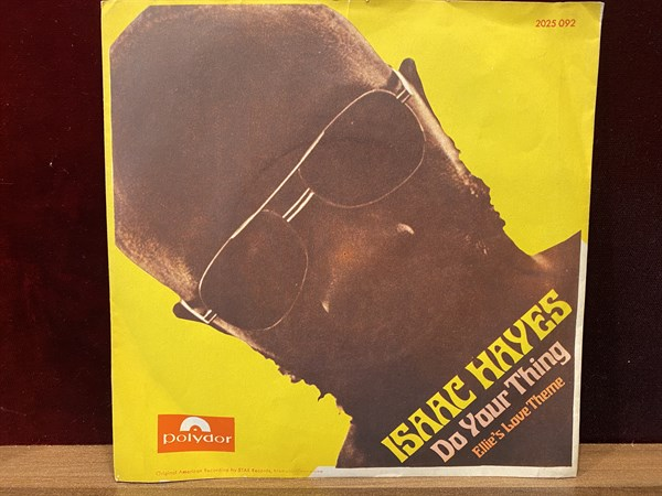 ISAAC HAYES - DO YOUR THING / ELLIE'S LOVE THEME
