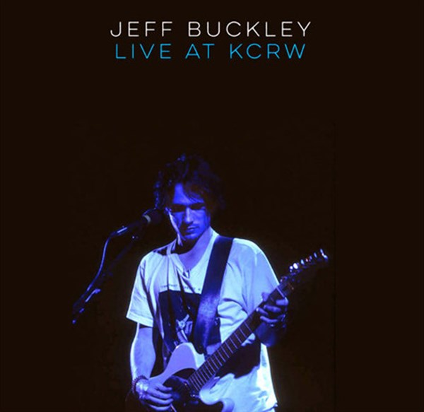 JEFF BUCKLEY - LIVE AT KCRW