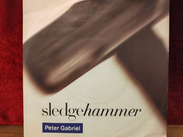 PETER GABRIEL - SLEDGEHAMMER / DON'T BREAK THIS RHYTHM