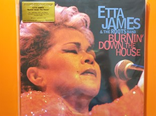 Etta James & The Roots Band ‎– Burnin Down The House