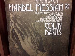 Handel* / Heather Harper / Helen Watts / John Wakefield / John Shirley-Quirk / London Symphony Choir* / London Symphony Orchestra* / Colin Davis* ‎– Highlights From Messiah