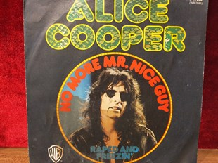 ALICE COOPER - NO MORE MR. NICE GUY / RAPED AND FREEZEN'
