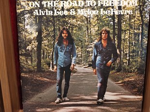 ALVIN LEE & MYLON  LE FEVRE - ON THE ROAD TO FREEDOM