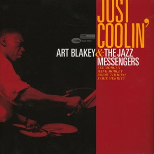 ART BLAKEY & THE JAZZ MESSENGERS - JUST COOLIN