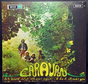 CARAVAN - IF I COULD DO IT ALL OVER AGAIN, ID DO IT ALL OVER YOU