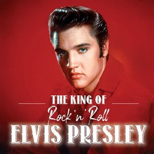 ELVIS PRESLEY - THE KING OF ROCKNROLL