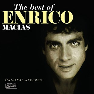 ENRICO MACIAS - THE BEST OF ENRICO MACIAS