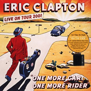 ERIC CLAPTON - ONE MORE CAR ONE MORE RIDER - LIVE ON TOUR 2001