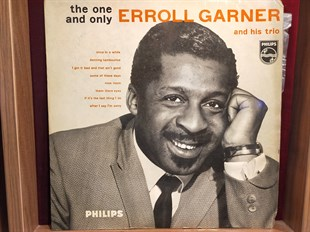 ERROLL GARNER AND HIS TRIO - THE ONE AND ONLY ERROLL GARNER