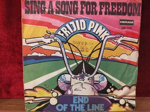 FRIJID PINK - SING A SONG FOR FREEDOM / END OF THE LINE
