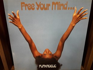 FUNKADELIC - FREE YOUR MIND...AND YOU ASS WILL FOLLOW (İKİNCİ EL)