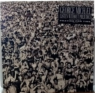 GEORGE MICHAEL - LISTEN WITHOUT PREJUDICE VOL.I
