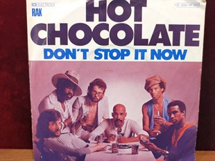 HOT CHOCOLATE - DON'T STOP IT NOW / BEAUTIFUL LADY