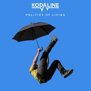 Kodaline ‎– Politics Of Living