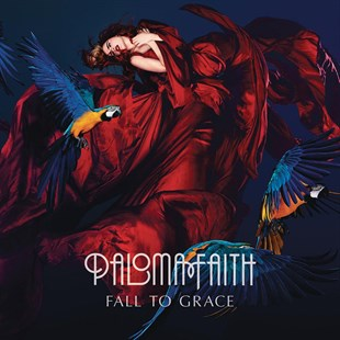 Paloma Faith ‎– Fall To Grace