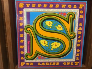 STEPPENWOLF - FOR LADIES ONLY