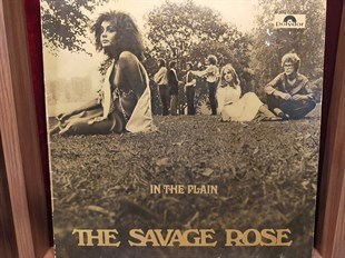 THE SAVAGE ROSE - IN THE PLAIN
