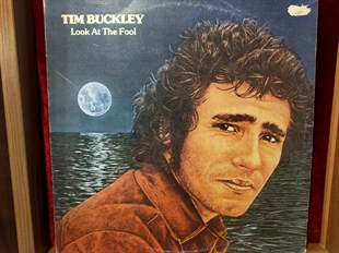 Tim Buckley ‎– Look At The Fool