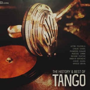 VARIOUS - THE HISTORY & BEST OF TANGO