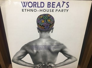 WORLD BEATS ETHNO - HOUSE PARTY